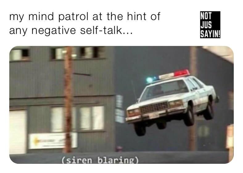 negative self talk - spiritual memes woke memes