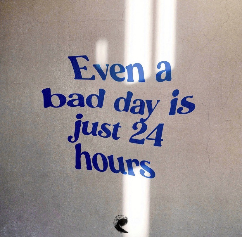 Even a bad day is just 24 hours