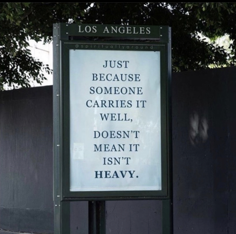 just because someone carries it well, doesn't mean it isn't heavy.